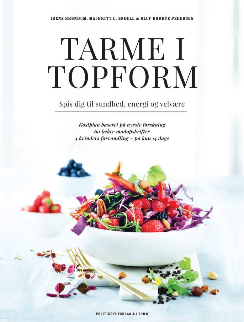 Tarme i Topform giver dig både viden om dine tarme og opskrifter, der gør dem glade. (Foto: Tarme i Topform).