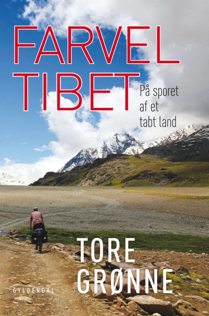 Farvel Tibet, bog