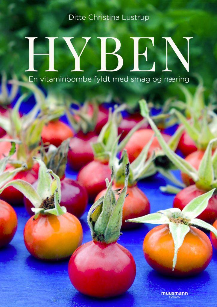 hyben, vitamin, antioxidant, bog, bogudgivelse, opskrifter,