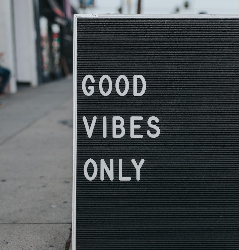 Good, Vibes, Only; glæde, Komme, Igennem, Glad, Sammenhold (Foto:Unsplash)