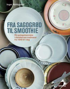 Forside_Fra sagogrød til smoothie madvaner inger abildgaard (Foto: Line Thit Klein)